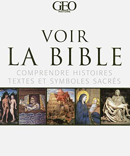 Voir la bible - comprendre histoires, textes et symboles sacrés par Père Michael Collins