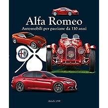 Alfa Romeo: Automobili per passione da 110 anni