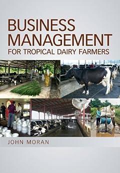 Business Management for Tropical Dairy Farmers par [Moran, John]