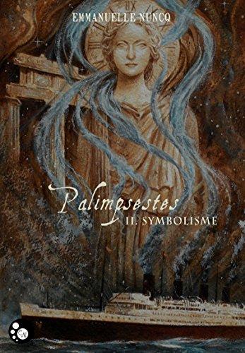 Palimpsestes, 2: Symbolisme (Black Steam) par Emmanuelle Nuncq