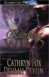 Running Wild by Cathryn Fox (2007-05-28)