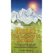Reiki--The Legacy of Dr. Usui (Shangri-La) by Frank Arjava Petter (1998-12-29)