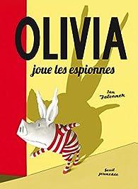 Olivia joue les espionnes par Ian Falconer