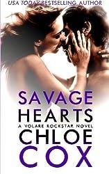 Savage Hearts (Club Volare) (Volume 7) by Chloe Cox (2013-12-21)