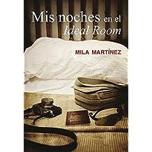 Mis noches en el Ideal Room