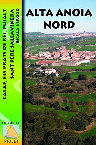 Alta Anoia Nord, mapa excursionista. Escala 1:25.000. Editorial Piolet. por VV.AA.
