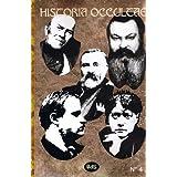Historia Occultae N°04 - Revue annuelle des sciences ésotériques