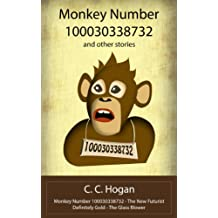 Monkey Number 100030338732 and Other Stories