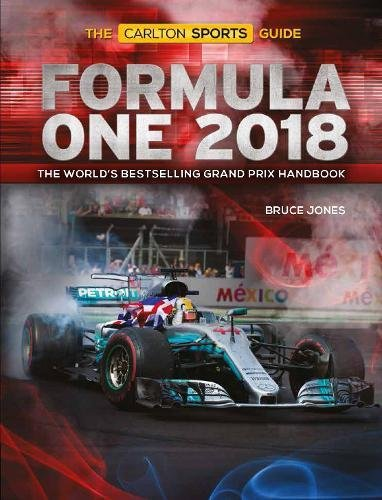 Book's Cover of Formula One 2018 The Worlds Bestselling Grand Prix Handbook
