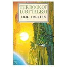 The Book of Lost Tales: Pt. 1 (The History of Middle-Earth)