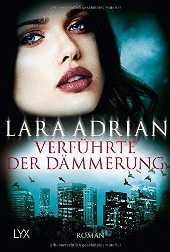 Adrian, Lara: Verführte der Dämmerung