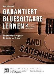 Garantiert Bluesgitarre lernen (Buch/MP3-CD): Der ultimative Einsteigerkurs für Akustik- und E-Gitarre