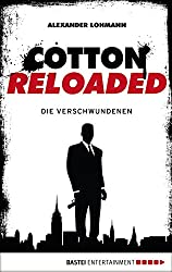 Cotton Reloaded - 04: Die Verschwundenen