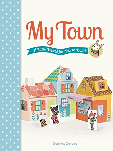 My Town: A Little World for You to Build [With Punch-Out(s)] by Delphine Doreau (Illustrator) � Visit Amazon's Delphine Doreau Page search results for this author Delphine Doreau (Illustrator) (12-Mar-2013) Paperback par Delphine Doreau (Illustrator) ᅵ Visit Amazon's Delphine Doreau Page search results for this author Delphine Doreau (Illustrator)