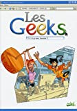 Les Geeks, Tome 3 : Si ça rate, formate !