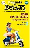L'Agenda des Brocantes 2018 - Nord-Pas-de-Calais et Belgique frontalière A paraître Pré-commande...