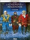 Les Chemins de Malefosse. tome 3 : La vallée de misère de Bardet. Daniel (1986) Cartonné