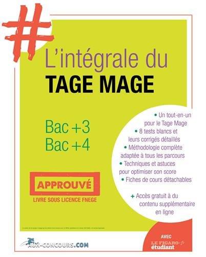 L'intégrale du test Tage Mage : Bac+3 Bac+4