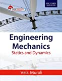 Engineering Mechanics: statics and dynamics is specially designed for a one-semester interdisciplinary course offered to the first-year engineering students pursuing an undergraduate engineering programme. The book addresses both statics and dynamics...