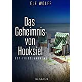 Das Geheimnis von Hooksiel. Ostfrieslandkrimi (German Edition)