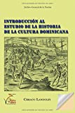 Introducción al Estudio de la Historia de la Cultura Dominicana