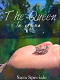 eBook Gratis da Scaricare The Queen la regina (PDF,EPUB,MOBI) Online Italiano