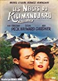 Les neiges du Kilimandjaro / Henry King, réal. |