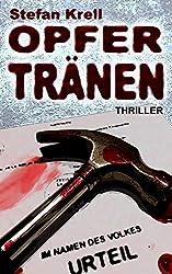 Opfertränen: Thriller (German Edition)
