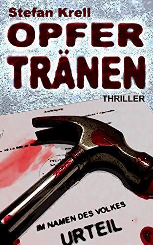 Opfertränen: Thriller