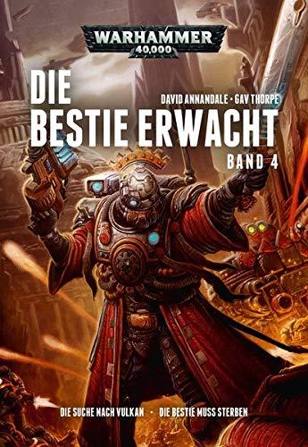 Warhammer 40.000 - Die Bestie erwacht 4: Die Suche nach Vulkan · Die Bestie muss sterben