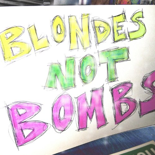 Blondes Not Bombs EP [Explicit]