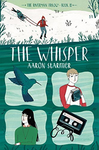 The Whisper: The Riverman Trilogy, Book II by Aaron Starmer (2016-03-15)