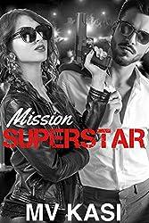 Mission Superstar: An Indian Heartthrob Romance