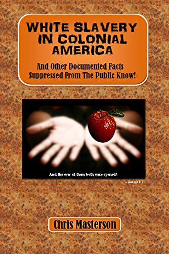onial America: And Other Documented Facts Supressed from the Public Know! (English Edition) ()