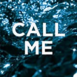 Call Me [Vinyl Single]