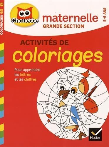 Coloriages pour apprendre les lettres et les chiffres : Maternelle grande section de Marie-Françoise Mornet (13 mai 2015) Broché
