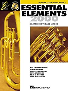 Essential Elements 2000: Eb Tenor (Alto) Horn Book 1. Sheet Music, CD for Tenor Horn