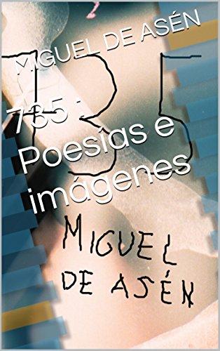 Descargar Libro 735 : Poesías e imágenes de MIGUEL DE ASÉN