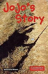 Jojo's Story: Englische Lektüre für das 1., 2., 3. Lernjahr. Paperback (Cambridge English Readers)
