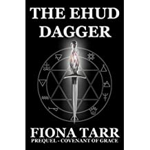 The Ehud Dagger: Prequel Novella (Covenant of Grace Book 5)