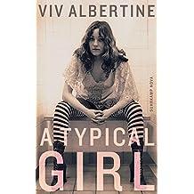A Typical Girl: Ein Memoir