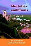 Mortelles ambitions
