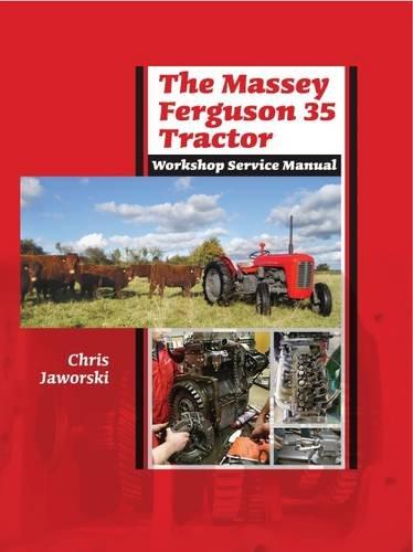 Ferguson Shop Manual (The Massey Ferguson 35 Tractor Workshop Service Manual)