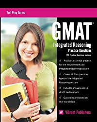 GMAT Integrated Reasoning Practice Questions: Volume 1 (Test Prep Series)