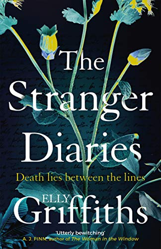 The Stranger Diaries: a gripping Gothic mystery perfect for dark autumn nights by [Griffiths, Elly]