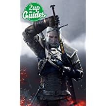 The Witcher 3: Wild Hunt Strategy Guide & Game Walkthrough – Cheats, Tips, Tricks, AND MORE! (English Edition)