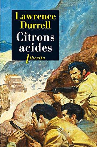Citrons Acides par Lawrence Durrell