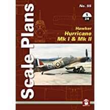 Scale Plans No. 55: Hawker Hurricane Mk I & Mk II 1/24