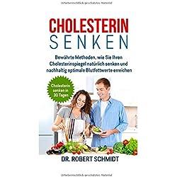 Cholesterin senken: Bewährte Methoden, wie Sie Ihren Cholesterinspiegel natürlich senken und nachhaltig optimale Blutfettwerte erreichen