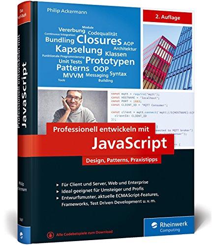 Professionell entwickeln mit JavaScript: Design, Patterns und Praxistipps für Enterprise-fähigen Code Buch-Cover